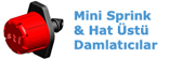 Mini Sprink & Hat �st� Damlat�c�lar